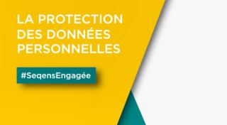 Seqens engagée pour la protection des données personnelles